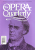 Opera Quarterly, Vol. 15, #4 � Autumn, 1999