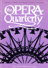 Opera Quarterly, Vol. 16, #4 – Autumn, 2000