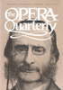Opera Quarterly, Vol. 4, #1 � Spring, 1986