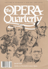 Opera Quarterly, Vol. 6, #3 � Spring, 1989