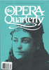 Opera Quarterly, Vol. 7, #4 � Winter, 1990