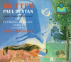 Paul Bunyan (Britten)  (Brunelle;  James Lawless, Dan Dressen, Elisabeth Comeux Nelson, Clifton Ware) (2-Virgin Classics 790710)