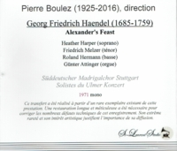 Pierre Boulez, Vol. XVI;  Heather Harper,  Melzer,  Hermann & Attinger  ( 2-St Laurent Studio YSL T-724)