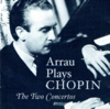 Claudio Arrau;  Otto Klemperer;  Fritz Busch - Chopin   (2-Music & Arts 1158)