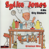 Spike Jones & His City Slickers   (The Entertainers 247)