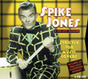 Spike Jones - Strictly for Music Lovers   (4-Proper Properbox 5)