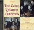 Czech Quartet Tradition - Bohemian / Prague String Quartets  (2-Biddulph LAB 091/92)