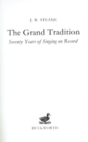 The Grand Tradition    (J. B. Steane)       0931340640