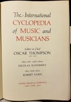 The International Cyclopedia of Music and Musicians (Oscar Thompson, Nicolas Slonimsky)