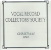 Vocal Record Collectors' Society - 1994  Issue  (VRCS 1994)