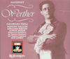Werther  (Cohen;  Ninon Vallin, Georges Thill, Germaine Feraldy, Marcel Rocque, Armand Narcon)  (2-EMI 63195)