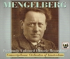 Willem Mengelberg - Historic Unissued Live Recordings  (3-Tahra TAH 391/03)