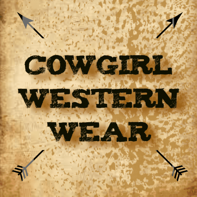 Cowgirl Wear