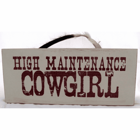 High Maintenance COWGIRL