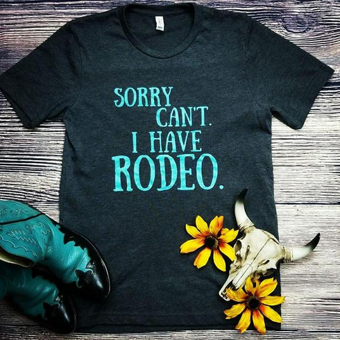 I Have Rodeo Graphic Tee S-2X