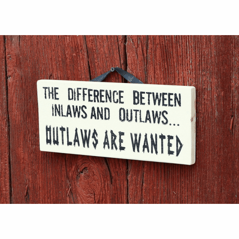 Inlaws..Outlaws Sign