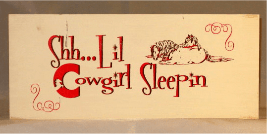 Shh...Lil Cowgirl Sleepin Wood Sign