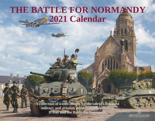 2021 BATTLE FOR NORMANDY CALENDAR