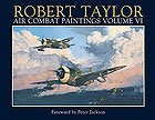"Air Combat Paintings ""USAF"" by  Robert Taylor<br> Volume  VI<br>"