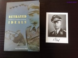 BETRAYED IDEALS by HANS EKKEHARD-BOB - FIRST EDITION