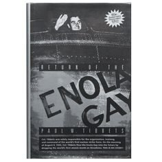 ENOLA GAY By PAUL TIBBETS