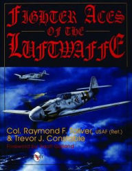 FIGHTER ACES OF THE LUFTWAFFE by TOLIVER/CONSTABLE<br>10 Luftwaffe Signatures<br>