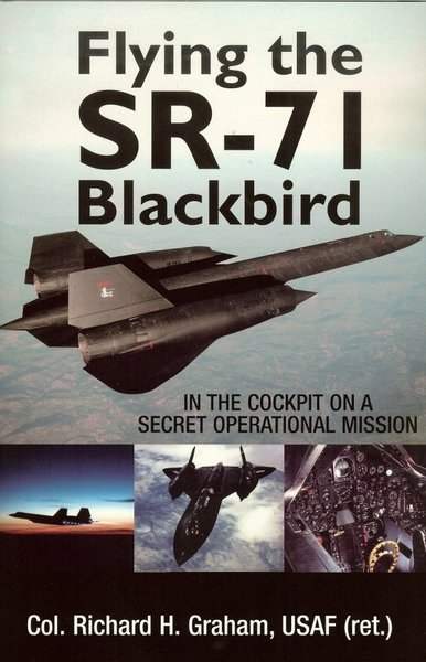 Flying The SR-71 <br>New Release  By Rich Graham<br>