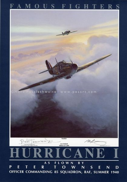 """""""Hurricane""""  Poster By Mark Postlethwaite<br>Signed By Group Captain Peter Townsend, RAF<br>"""