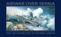 AIR WAR OVER SERBIA by RANDY GREENE