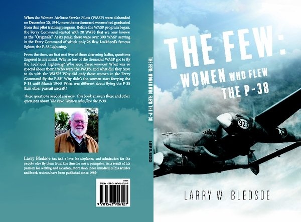 "THE FEW - The Women Who Flew the P-38<br>$12.95<br><b style=""color:red;font-weight: bold;""> Place Order Here</b><br>"