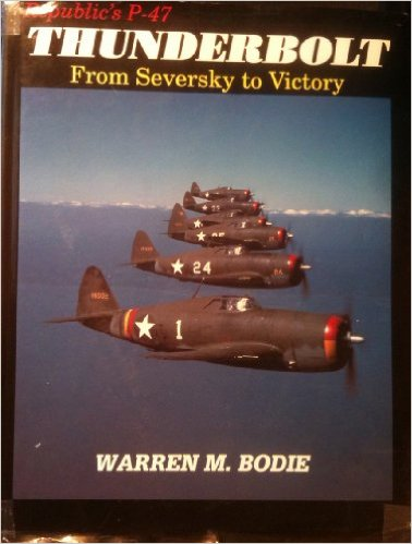 P-47 THUNDERBOLT by WARREN BODIE<br> Bookplate 5 P-47 PILOT SIGNED