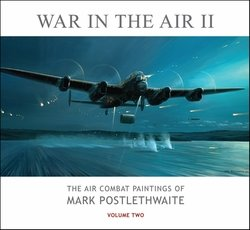 War In The Air<br> by Mark Postlethwaite