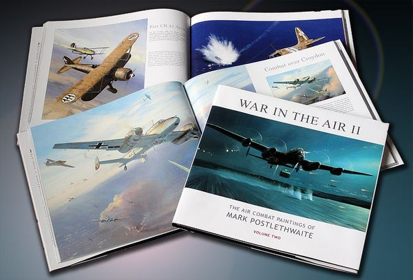 WAR IN THE AIR - THE COMBAT PAINTINGS OF MARK POSTLETHWAITE