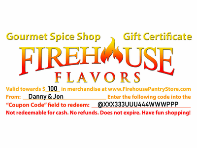 $100 Firehouse Flavors Gift Certificate