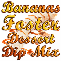 Banana's Foster Dip & Spread Mix, Single Recipe Package