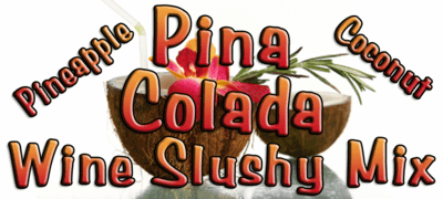 Pina Colada Wine Slush Mix