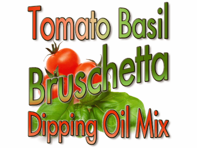 Tomato Basil Bruschetta Dipping Oil Mix, 5 Pound Bulk Bag