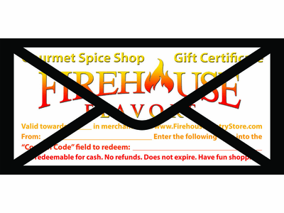 We'll print and mail your Firehouse Flavors Gift Certificate