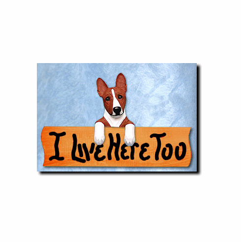 Basenji I Live Here Too Sign
