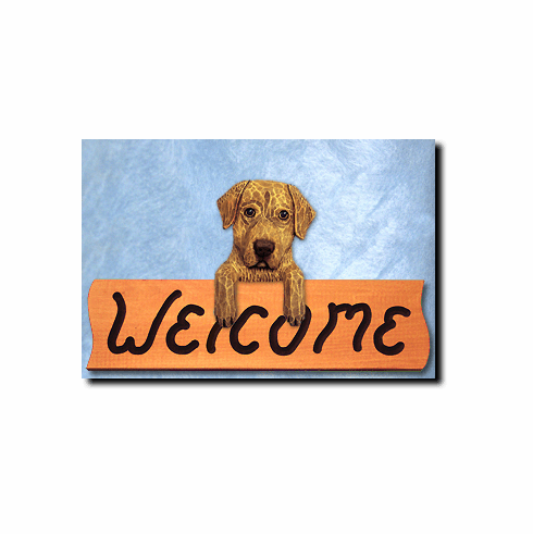 Chesapeake Bay Retriever Welcome Sign