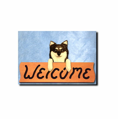 Chihuahua Longhair Welcome Sign