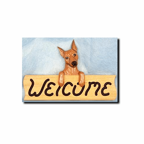Miniature Pinscher Welcome Sign