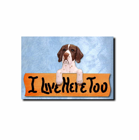 Pointer I Live Here Too Sign