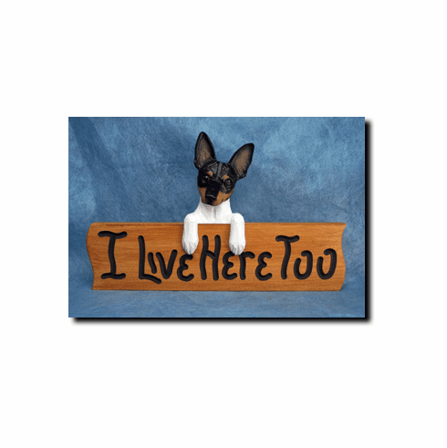 Rat Terrier I Live Here Too Sign