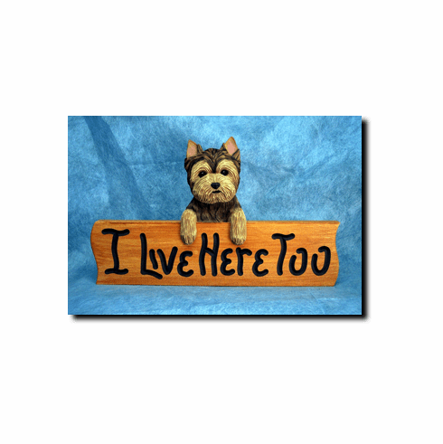 Yorkshire Terrier Puppy Clip I Live Here Too Sign