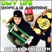 DMV LIFE Showcase Auditions