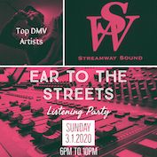 Ear To The Streets Listening Party