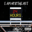 "I Am Northeast ""24 Hours"""