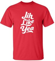 Jih Like Yea Shirt