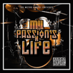 M.!.L. BAND - Passion's N Life